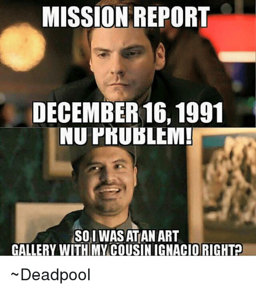 mission-report-december-16-1991-nu-prublem-so-i-was-2508485