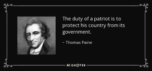 quote-the-duty-of-a-patriot-is-to-protect-his-country-from-its-government-thomas-paine-37-5-0506